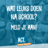 Texel – ACT. voor de toekomst! Een breed aanbod van naschoolse activiteiten